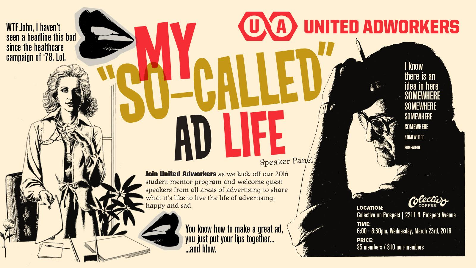 """United Adworkers Presents: My """"So-Called"""" Ad Life Speaker Panel"""