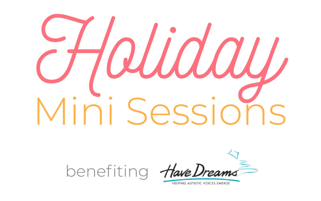 Annual Holiday Mini Sessions Benefiting Have Dreams